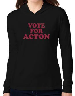 Vote For Acton Hooded Long Sleeve T-Shirt Women
