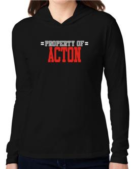 """ Property of Acton "" Hooded Long Sleeve T-Shirt Women"