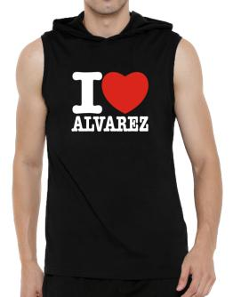 I Love Alvarez Hooded Sleeveless T-Shirt - Mens