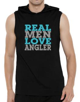 Real Men Love Angler Hooded Sleeveless T-Shirt - Mens
