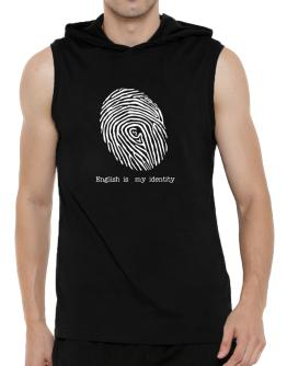 English Is My Identity Hooded Sleeveless T-Shirt - Mens