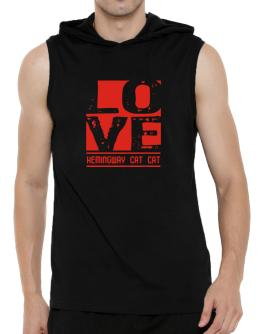 Love Hemingway Cat Hooded Sleeveless T-Shirt - Mens