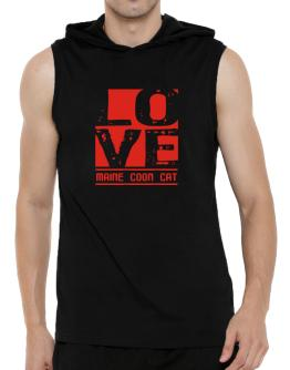 Love Maine Coon Hooded Sleeveless T-Shirt - Mens