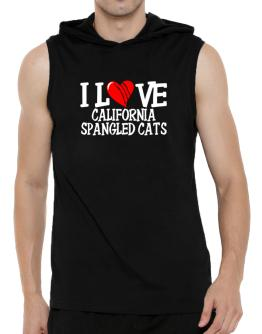 I Love California Spangled Cats - Scratched Heart Hooded Sleeveless T-Shirt - Mens