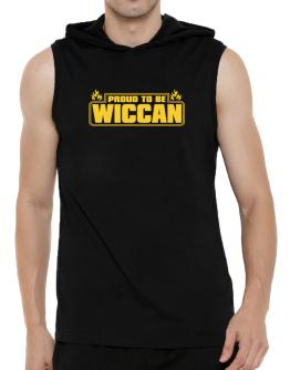 Proud To Be Wiccan Hooded Sleeveless T-Shirt - Mens