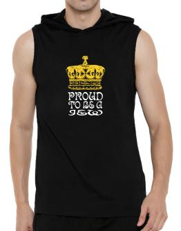 Proud To Be A Jew Hooded Sleeveless T-Shirt - Mens