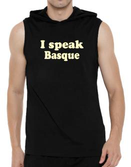 I Speak Basque Hooded Sleeveless T-Shirt - Mens