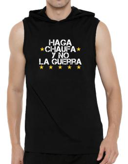Haga  Ceviche y no la guerra Hooded Sleeveless T-Shirt - Mens