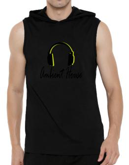 Listen Ambient House Hooded Sleeveless T-Shirt - Mens
