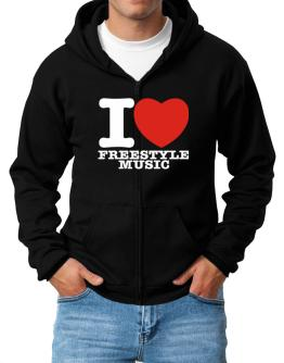 I Love Freestyle Music Zip Hoodie - Mens