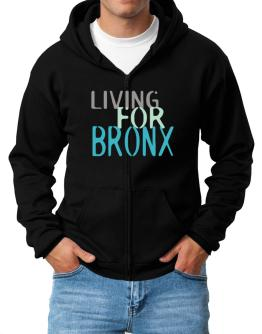 Living For Bronx Zip Hoodie - Mens