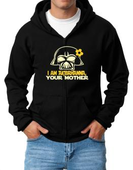 I Am Aubrianna, Your Mother Zip Hoodie - Mens