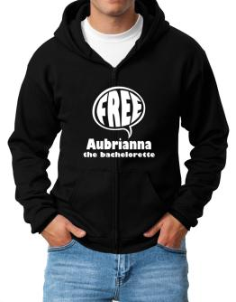 Aubrianna The Bachelorette - Free Zip Hoodie - Mens