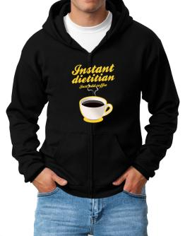 Instant Dietitian, just add coffee Zip Hoodie - Mens