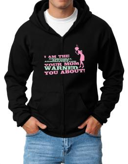 Aboriginal Affairs Administrator Your Mom Warned You About Zip Hoodie - Mens