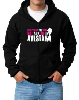 Anything You Want, But Ask Me In Avestan Zip Hoodie - Mens