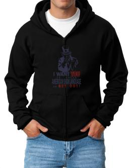 I Want You To Speak American Sign Language Or Get Out! Zip Hoodie - Mens