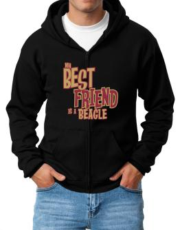 My Best Friend Is A Beagle Zip Hoodie - Mens