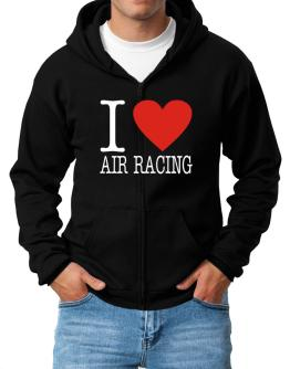 I Love Air Racing Classic Zip Hoodie - Mens