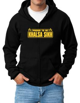 Proud To Be Khalsa Sikh Zip Hoodie - Mens