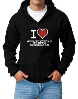 I Love Applications System Designers Zip Hoodie - Mens
