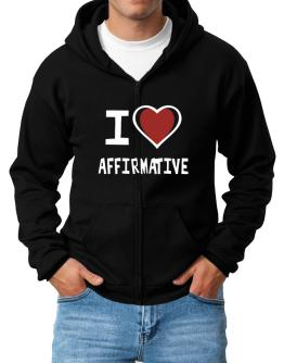 I Love Affirmative Zip Hoodie - Mens