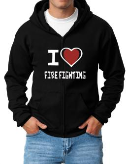 I Love Fire Fighting Zip Hoodie - Mens
