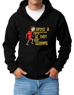Being An Accounting Clerk Is Not For Wimps Zip Hoodie - Mens