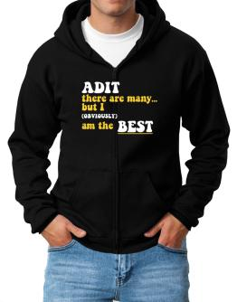 Adit There Are Many... But I (obviously) Am The Best Zip Hoodie - Mens