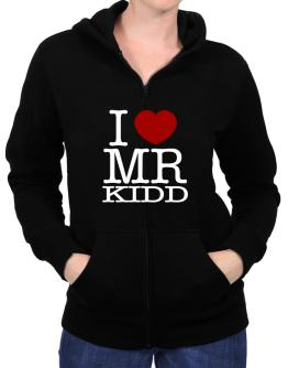I Love Mr Kidd Zip Hoodie - Womens