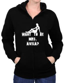 Want To Be Mrs. Avila? Zip Hoodie - Womens