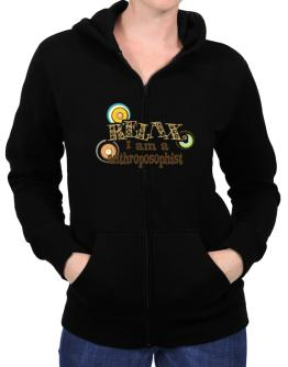 Relax, I Am An Anthroposophist Zip Hoodie - Womens