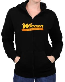 Wiccan For A Reason Zip Hoodie - Womens