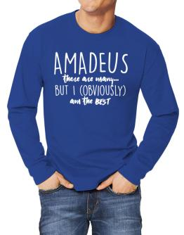 Amadeus there are many but I am obviously the best Long-sleeve T-Shirt