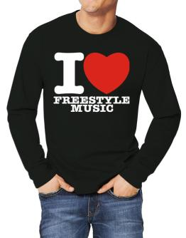 I Love Freestyle Music Long-sleeve T-Shirt