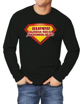 Super Agricultural Microbiologist Long-sleeve T-Shirt