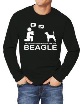 No One Understands Me Like My Beagle Long-sleeve T-Shirt