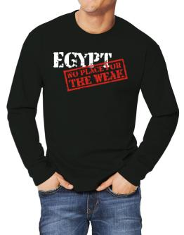Egypt No Place For The Weak Long-sleeve T-Shirt