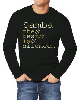 Samba The Rest Is Silence... Long-sleeve T-Shirt