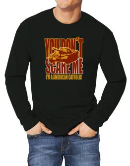 Dont Scare Me Long-sleeve T-Shirt