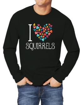 I love Squirrels colorful hearts Long-sleeve T-Shirt