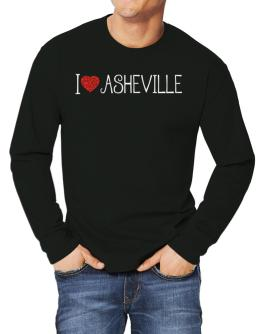 I love Asheville cool style Long-sleeve T-Shirt