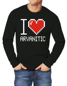 I love Arvanitic pixelated Long-sleeve T-Shirt