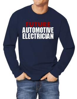 Future Automotive Electrician Long-sleeve T-Shirt