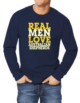 Real Men Love Australian Shepherds Long-sleeve T-Shirt