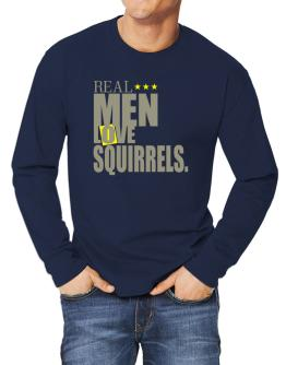 Real Men Love Squirrels Long-sleeve T-Shirt
