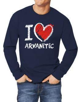 I love Arvanitic chalk style Long-sleeve T-Shirt