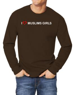 I love Muslims Girls Long-sleeve T-Shirt