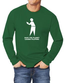 Save The Planet Learn Filipino Long-sleeve T-Shirt