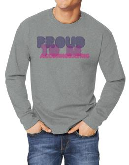 Proud To Be Accommodating Long-sleeve T-Shirt